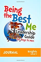 Being the Best Me Leadership Guide for Boys to Men: Level 1 by Jett Dr. LaKeacha Smith Lonnie B. (2013-10-01) Paperback Paperback