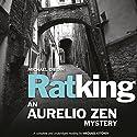 Ratking: Aurelio Zen, Book 1 Audiobook by Michael Dibdin Narrated by Michael Kitchen
