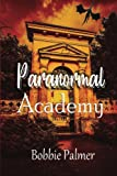img - for Paranormal Academy book / textbook / text book