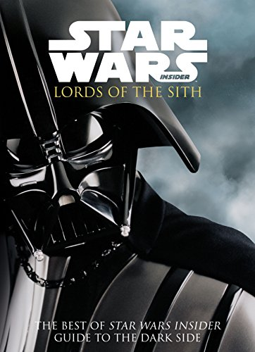 Star Wars - Lords of the Sith: Guid to the Dark Side (The Best of Star Wars Insider) (Best Linux Strategy Games)