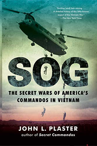 SOG: The Secret Wars of America's Commandos in Vietnam (Ops Commando Air)