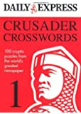 By Daily Express The Daily Express: Crusader Crosswords 1 (Daily Express Puzzle Books) [Paperback]