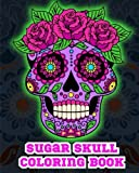 img - for Sugar Skull Coloring Book. book / textbook / text book