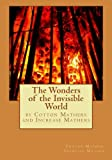 img - for The Wonders of the Invisible World book / textbook / text book