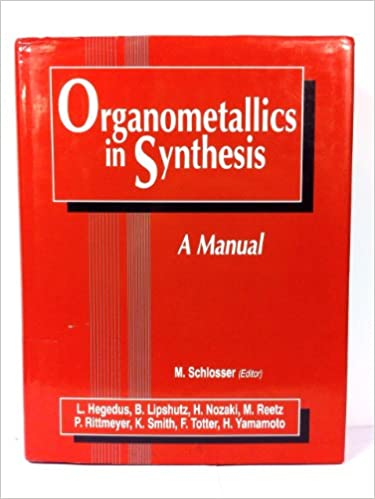 Organometallics in Synthesis: A Manual