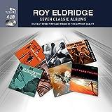 Roy Eldridge -  7 Classic Albums