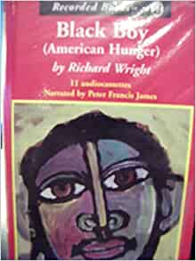 black boy hunger Black boy traces the young richard wright's troubled journey through the violence, ignorance, and poverty of the jim crow south originally intended as a much longer work, the autobiography .