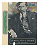 My Father, Sholom Aleichem, Marie Waife-Goldberg, 0575001666