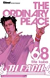 Bleach - Tome 68: The odinary peace