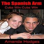 The Spanish Arm   Amanda Hodges