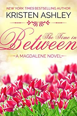 The Time in Between (The Magdalene Series Book 3)