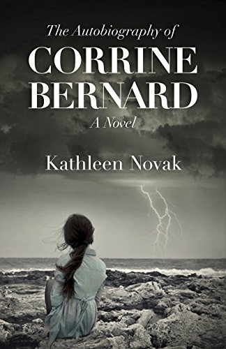 Image of The Autobiography of Corrine Bernard: A Novel