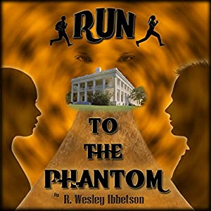 Run to the Phantom Audiobook