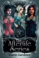 The Afterlife Series: An Indigo Eady Paranormal Mystery