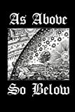 As Above So Below: Alchemy Symbol - Magical Journal | College Ruled Lined Pages (Journal, Notebook, Diary, Composition Book) (Volume 3)