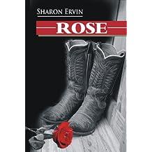 ROSE (A Novella)