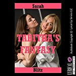 Tabitha's Fantasy: A Rough First Anal Sex FFM Threesome Story | Sarah Blitz