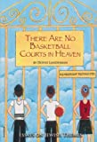 There Are No Basketball Courts in Heaven, Dovid Landesman, 0615348475