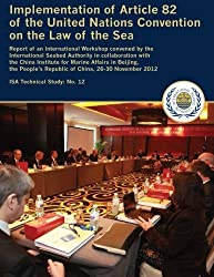 Implementation of Article 82 of the United Nations Convention on the Law of the Sea (Technical study) (Volume 12) by International Seabed Authority (2013-07-10)