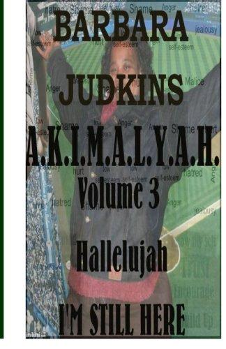 Hallelujah: i'm Still Here (AKIMALYAH) (Volume 3) ebook