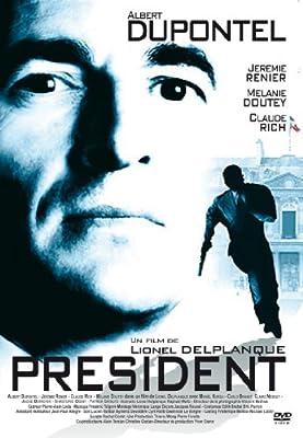PRESIDENT DUPONTEL FILM TÉLÉCHARGER