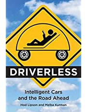 Driverless: Intelligent Cars and the Road Ahead