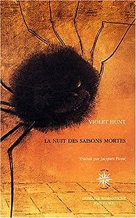 La nuit des saisons mortes par Violet Hunt