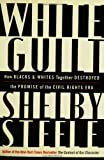 White Guilt, Shelby Steele, 0060578629
