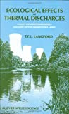Ecological Effects of Thermal Discharges, T. Langford, 1851664513