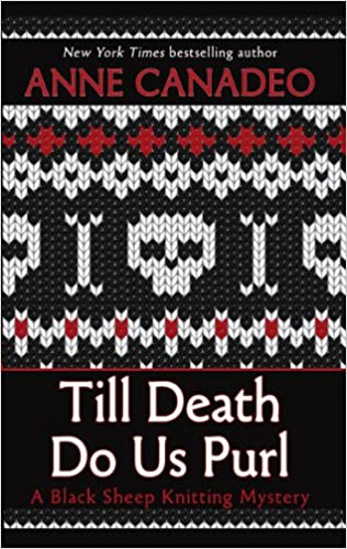 Amazon Buy Till Death Do Us Purl Black Sheep Knitting Mysteries