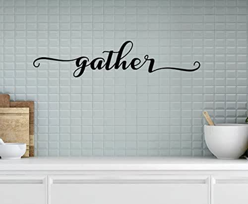 Amazon.com: Gather Vinyl Sign, Gather Wall Decal, Dining ...