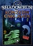 Shadowrun, Konzernenklaven