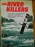 The River Killers, Martin Heuvelmans, 0811714888