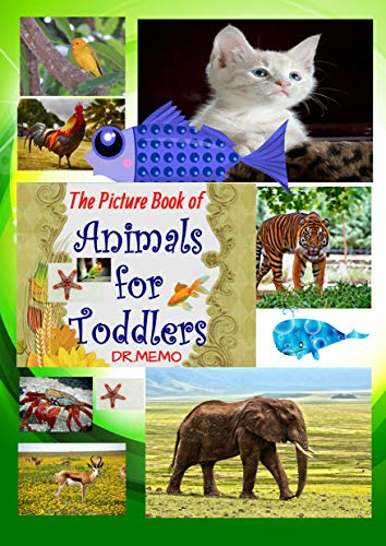 The Picture Book of Animals for Toddlers (SUPER TODDLERS 1) ()