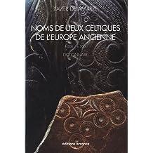 NOMS DE LIEUX CELTIQUE DE L'EUROPE ANCIENNE (-500 / +500)
