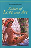 Fables of Love and Art, Vladimir Aituganov, 1890719048