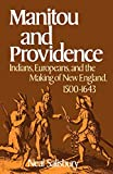 Manitou and Providence: Indians, Europeans, and the