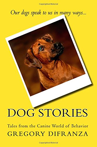 Dog Stories Gregory DiFranza Ph D product image