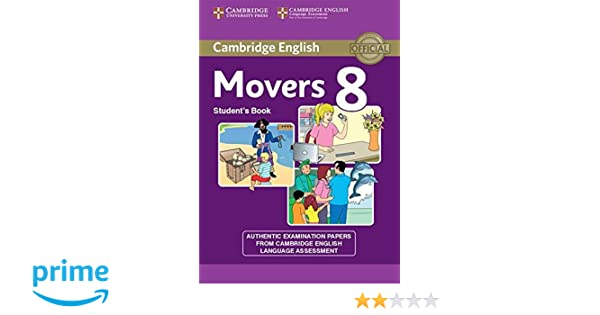 Amazon cambridge english young learners 8 movers students book amazon cambridge english young learners 8 movers students book authentic examination papers from cambridge english language assessment fandeluxe Choice Image