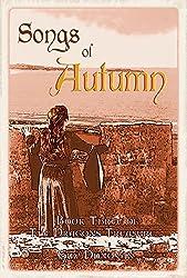 Songs of Autumn: Book Three of The Dragon's Treasure