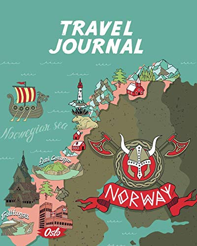 Travel Journal: Map Of Norway. Kid's Travel Journal. Simple, Fun Holiday Activity Diary And Scrapbook To Write, Draw And Stick-In. (Norwegian Map, Vacation Notebook, Adventure Log)