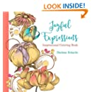 Joyful Expressions: Inspirational Coloring Book