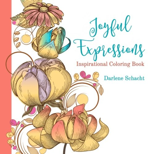 (Joyful Expressions: Inspirational Coloring Book)