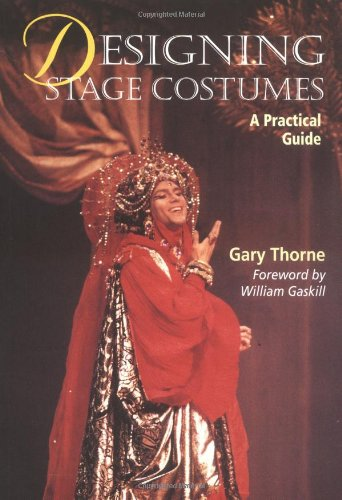 William Shakespeare Theatre Costumes (Designing Stage Costumes)