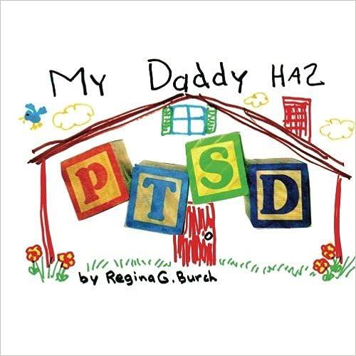 Book My Daddy Has PTSD by Regina Griffin Burch (2014-04-15)