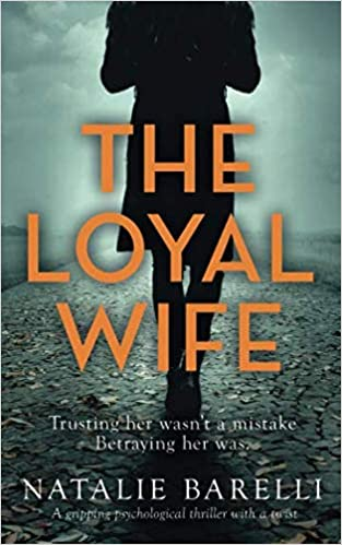 Amazon com: The Loyal Wife: A gripping psychological