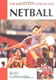 Netball (The Skills of the Game)