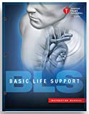 img - for Basic Life Support (BLS) Instructor Manual (2015 AHA Guidelines for CPR andECC) book / textbook / text book