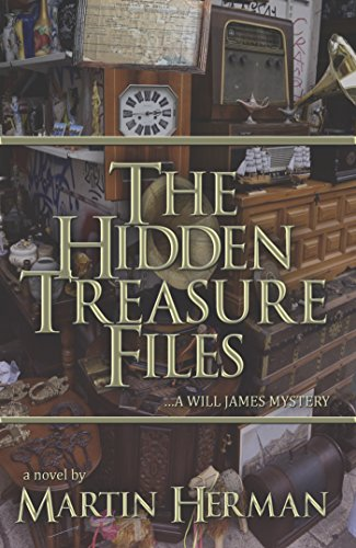 The Hidden Treasure Files: A Will James Mystery (The Will James Mystery Series)