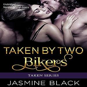 Taken by Two Bikers Audiobook